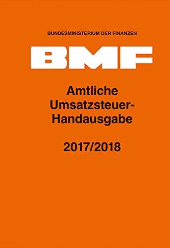 Amtliche Umsatzsteuer-Handausgabe 2017/2018