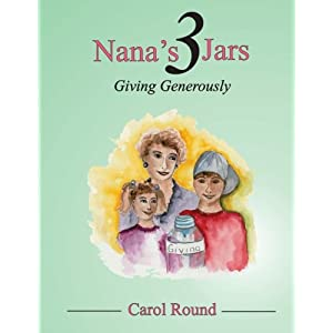Nana's 3 Jars: Giving Generously (Volume 1)