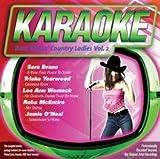 Karaoke: Boot Kickin Country Ladies 2