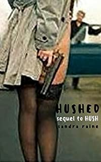 Hushed by Sandra Raine ebook deal