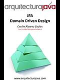 Arquitectura Java  JPA Domain Driven Design