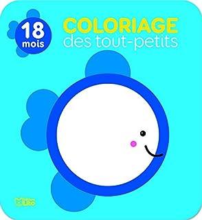 097443bcab Mon premier bloc de coloriage: Les bébés animaux - Dès 18 mois ...