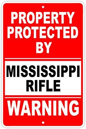 Protected By Mississippi Rifle Gun Pistol Rifle Revolver Ammo Sign Funny Warning Signs Metal Aluminum for Private Property Home Decor Sign 8