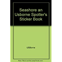Seashore an Usborne Spotter's Sticker Book