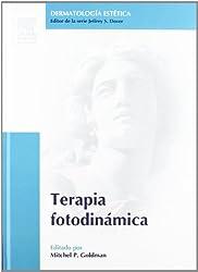 Terapia fotodinámica: Serie Dermatología Estética, 1e (Procedures in Cosmetic Dermatology) (Spanish Edition)