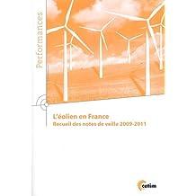 L'eolien En France, Recueil des Notes Veille 2009-2011