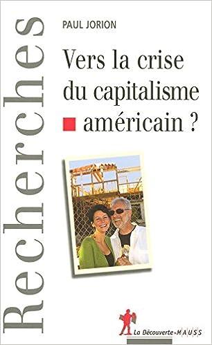 Paul Jorion - Vers la crise du capitalisme américain