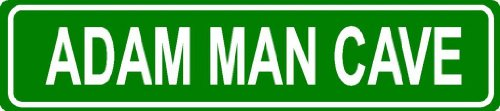 green-4x18-adam-man-cave-aluminum-novelty-street-sign-great-for-indoor-or-outdoor-long-term-use
