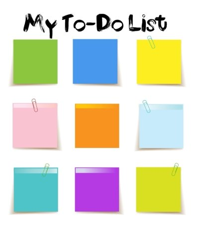 My To-Do List: Post-It Note Design | My To Do List Journal: Plan your day ahead | To use at school, home, office and more| Planner, Organizer, Checklist, Jotter |100 pages| 8
