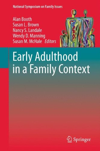Early Adulthood in a Family Context (National Symposium on Family Issues)