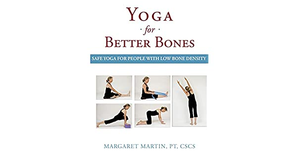 Amazon.com: Yoga for Better Bones: Safe Yoga for People with ...