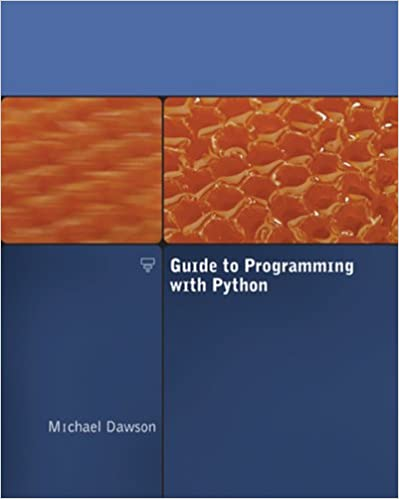 Guide to Programming with Python: 9781423901129: Computer Science