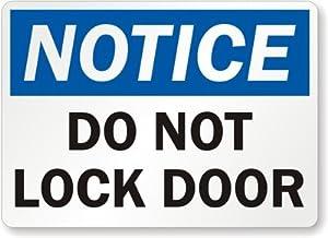 please lock door sign. Notice: Do Not Lock Door Sign, 24\ Please Sign