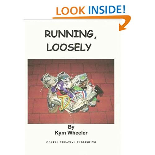 RUNNING LOOSELY Kym Wheeler