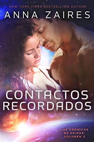 Contactos recordados (Las Crónicas de Krinar nº 3) (Spanish Edition)