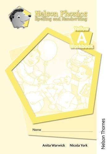 Nelson Phonics Spelling and Handwriting Yellow Workbooks A (10) pdf epub
