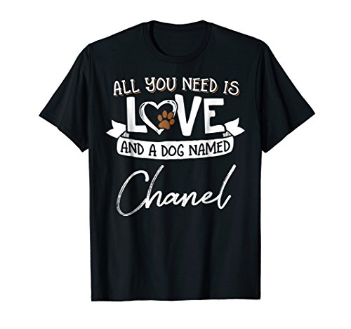 Cute Dog Named Chanel Shirt for Women and Men