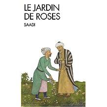 Le Jardin de roses - Nº 92: (Gulistan)