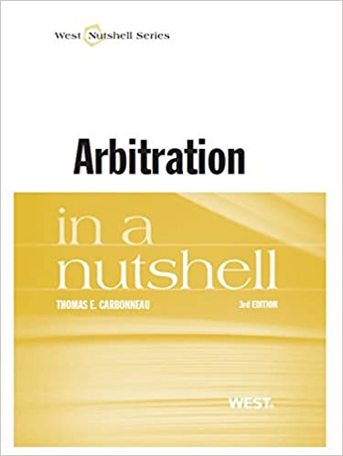 `DJVU` Carbonneau's Arbitration In A Nutshell, 3d. placebo prali Holton Colleges llevaron Goldcorp offers