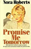 Promise Me Tomorrow by Nora Roberts front cover