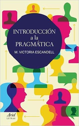 Introducción a la pragmática (Ariel Letras): Amazon.es: M. Victoria Escandell: Libros