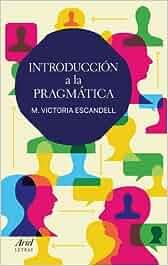 Introducción a la pragmática (Ariel Letras): Amazon.es: M