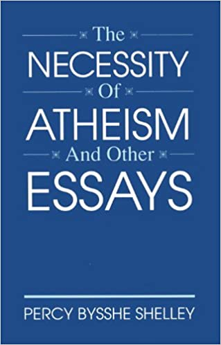 the necessity of atheism and other essays the thought library the necessity of atheism and other essays the thought library percy bysshe shelley 9780879757748 com books