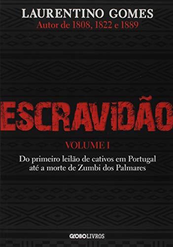 Escravidão - Vol. 1