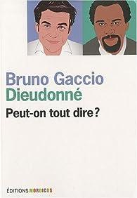Peut-on tout dire ? par Bruno Gaccio