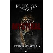 Mystikal (Femmes de pouvoir t. 2) (French Edition)