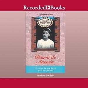 Diario de Aurora [Aurora's Diary (Texto Completo)] Audiobook