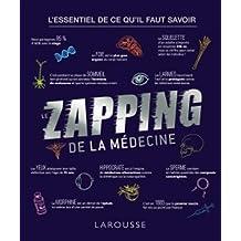 ZAPPING DE LA MÉDECINE (LE)