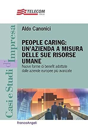 Amazon.com: People caring: un'azienda a misura delle sue