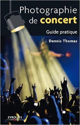 Livres gratuits Photographie de concert pdf, epub