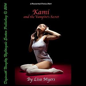 Kami and The Vampire's Secret Audiobook