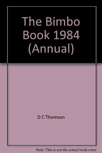 The Bimbo Book 1984 (Annual)