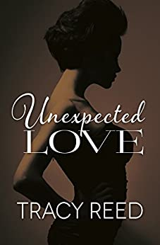 Unexpected Love by [Reed, Tracy]