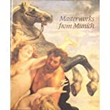 img - for Masterworks from Munich: Sixteenth to Eighteenth-Century Paintings from the Alte Pinakothek book / textbook / text book