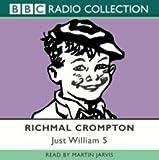 Just William: v. 5 (BBC Radio Collection)
