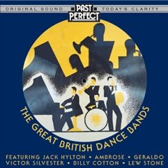 The Great British Dance Bands by Past Perfect