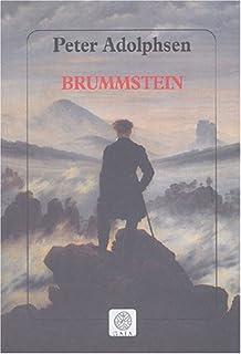 Brummstein : roman, Adolphsen, Peter