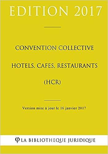 Convention collective Hôtels, cafés, restaurants (HCR)