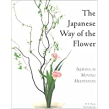 The Japanese Way of the Flower: Ikebana as Moving Meditation