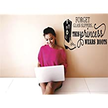 Discounted Decal Sticker : Forget Glass Slippers... This Princess Wears Boots Western Cowgirl Cowboy Picture Art Bedroom Living Room Girl Teen Size : 16 Inches X 24 Inches - 22 Colors Available