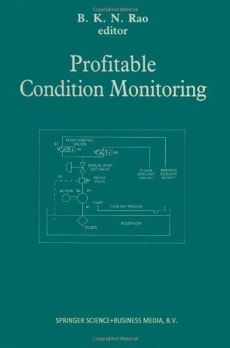 Profitable Condition Monitoring [Paperback] [2012] (Author) B.K.N. Rao