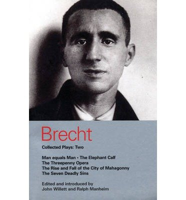 Download [(Brecht Collected Plays: Man Equals Man, Elephant Calf, Threepenny Opera, Mahagonny, Seven Deadly Sins v.2)] [Author: Bertolt Brecht] published on (April, 2003) PDF