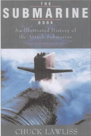 The Submarine Book: An Illustrated History of the Attack Submarine pdf
