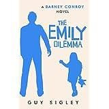 The Emily Dilemma (Barney Conroy Book 2)