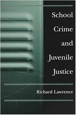 School Crime and Juvenile Justice: Amazon.es: Richard Lawrence: Libros en idiomas extranjeros