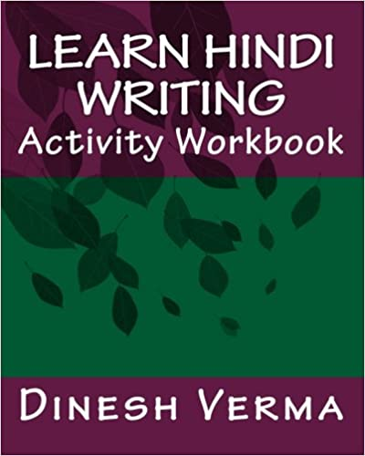 Learn Hindi Writing Activity Workbook: Dinesh C Verma ...